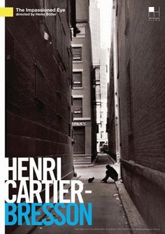 Henri Cartier-Bresson The Impassioned Eye or Imagined reality